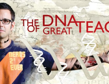 The DNA of Great Teaching