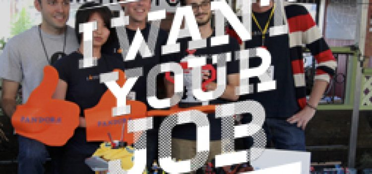 I Want Your Job: Pandora Device Engineer