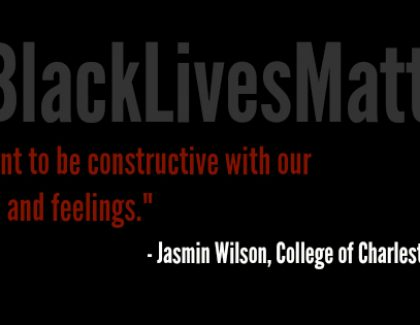 College of Charleston Students Explain the Importance of #BlackLivesMatter
