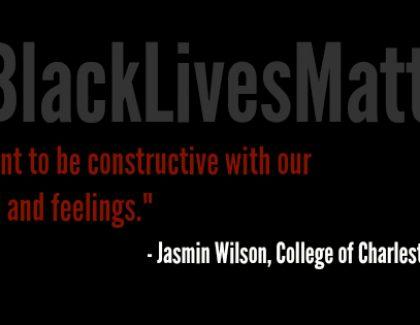 College of Charleston Students Explain the Importance of #BlackLivesMatter