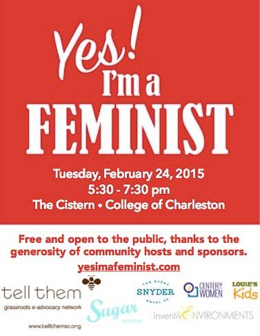 Yes! I'm a Feminist Party to be Held at CofC