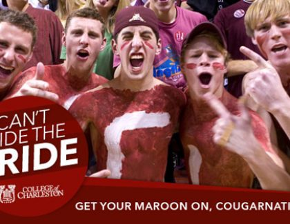 10 Reasons You Can't Hide Your CofC Pride