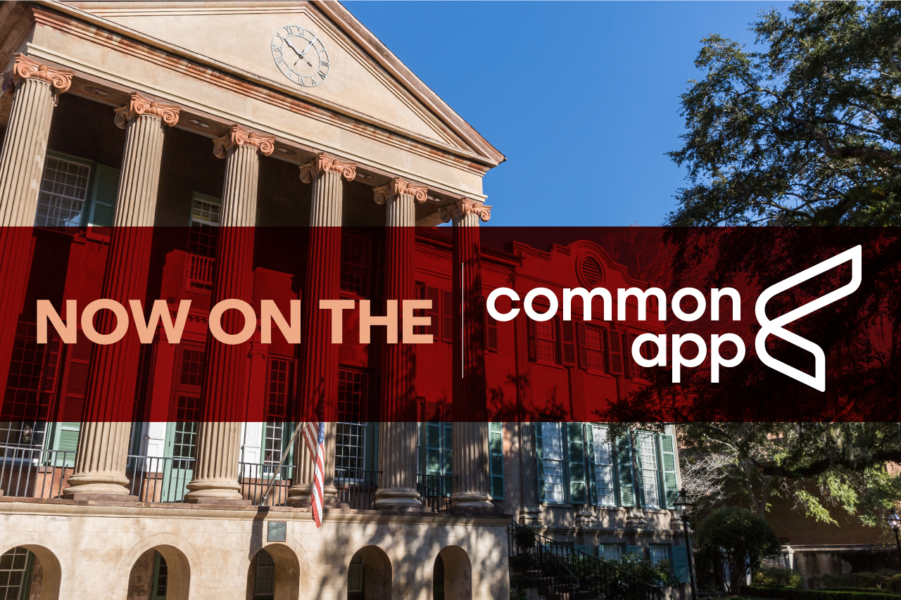 "A picture of Randolph Hall at the College of Charleston. Text reads ""Now on the common app."""